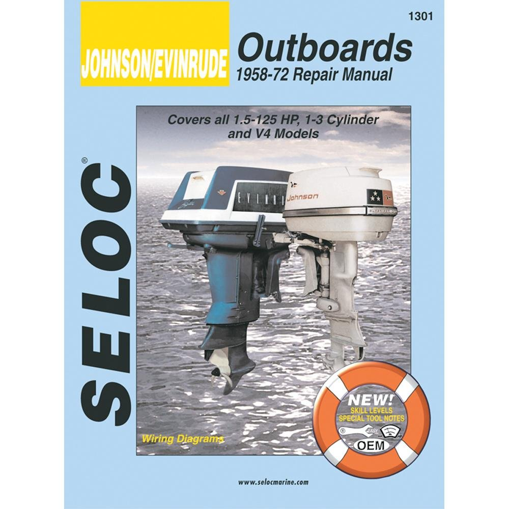 Seloc Service Manual Johnson Evinrude Outboards 1958 1972 F250 Ignition Wiring Schematic 15 125 Hp 1 3 Cylinder V4 Automotive