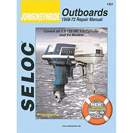 amazon com: seloc service manual - johnson evinrude outboards - 1958-1972 -  1 5-125 hp, 1-3 cylinder & v4: automotive