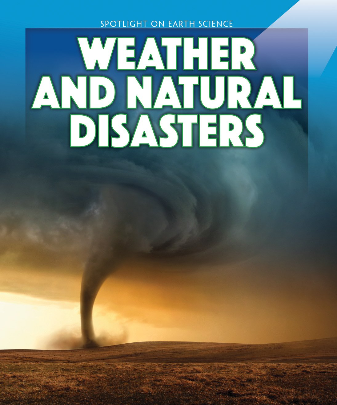 Weather and Natural Disasters (Spotlight on Earth Science) PDF