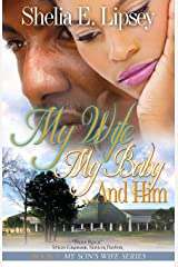 MY WIFE MY BABY…AND HIM (My Son's Wife) Paperback