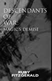 Descendants of War: Magic's Demise The Teaser (Harmonies of War)