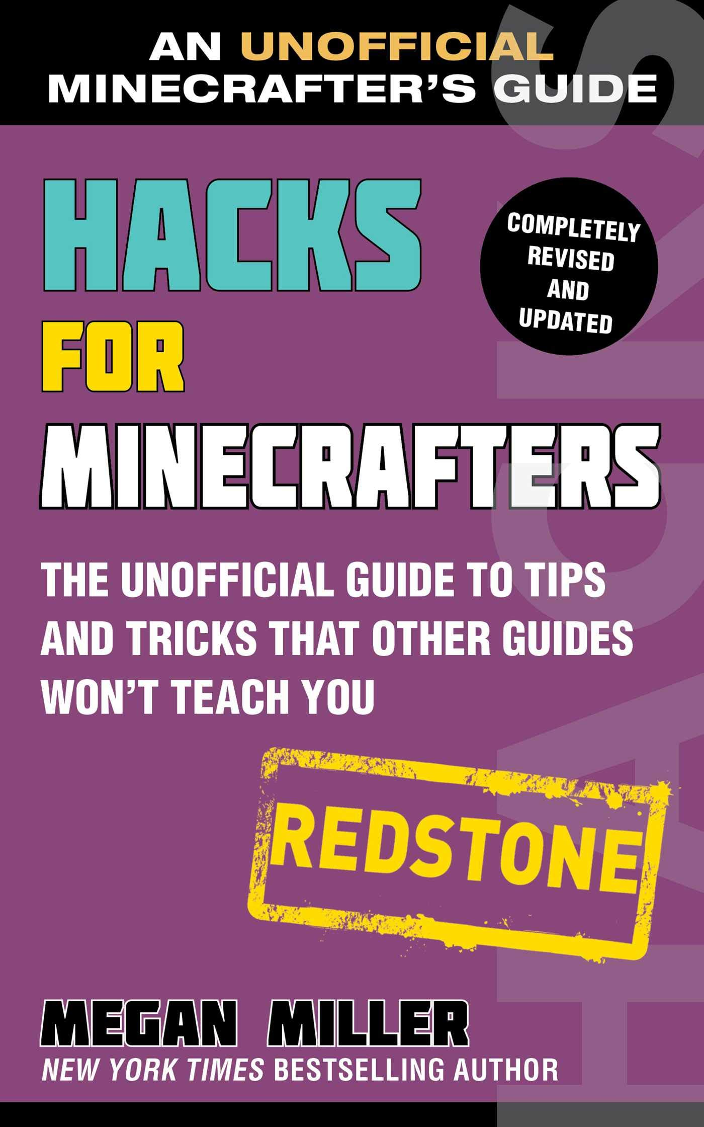 Hacks for Minecrafters: Redstone: The Unofficial Guide to Tips and Tricks That Other Guides Wont Teach You Unofficial Minecrafters Guides: Amazon.es: Megan ...