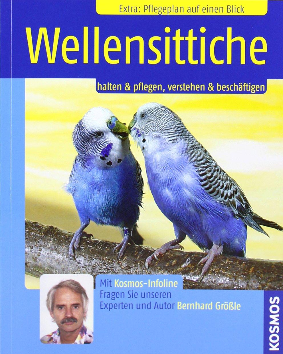 Wellensittiche: Halten & pflegen, verstehen & beschäftigen Broschiert – 1. August 2007 Bernhard Größle Kosmos 344010379X Tiere / Jagen / Angeln