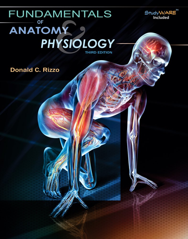 Fundamentals of Anatomy and Physiology: Donald Rizzo: 9781111038694 ...