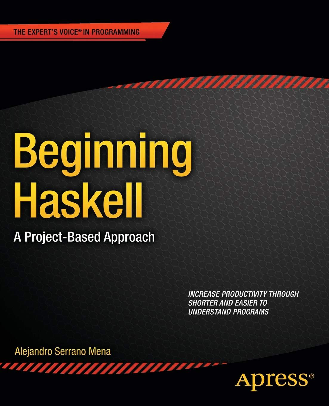 Beginning Haskell: A Project-Based Approach