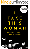 I Take This Woman (Thailand Thrillers Book 1)
