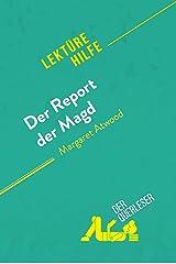 Der Report der Magd von Margaret Atwood (Lektürehilfe): Detaillierte Zusammenfassung, Personenanalyse und Interpretation (German Edition) Kindle Edition