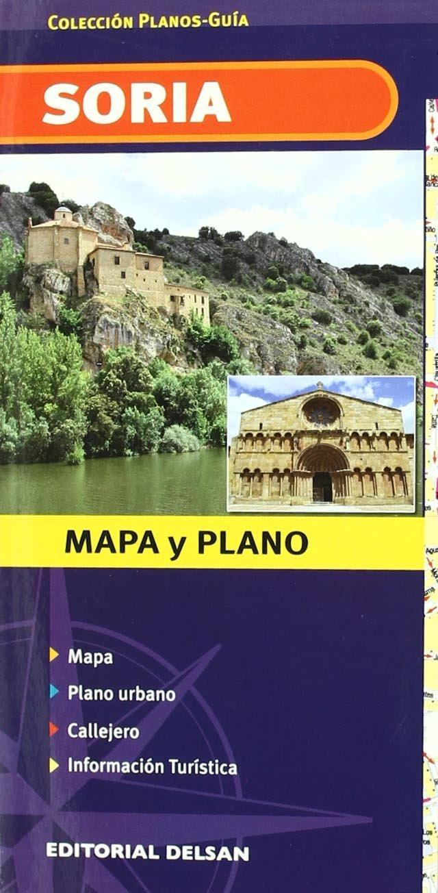 Plano Guia De Soria Y Provincia (Planos-Guia Delsan) Mapa – 24 sep 2009 Aa.Vv. 8495487845 Guías de viaje y turismo Mapas de viaje