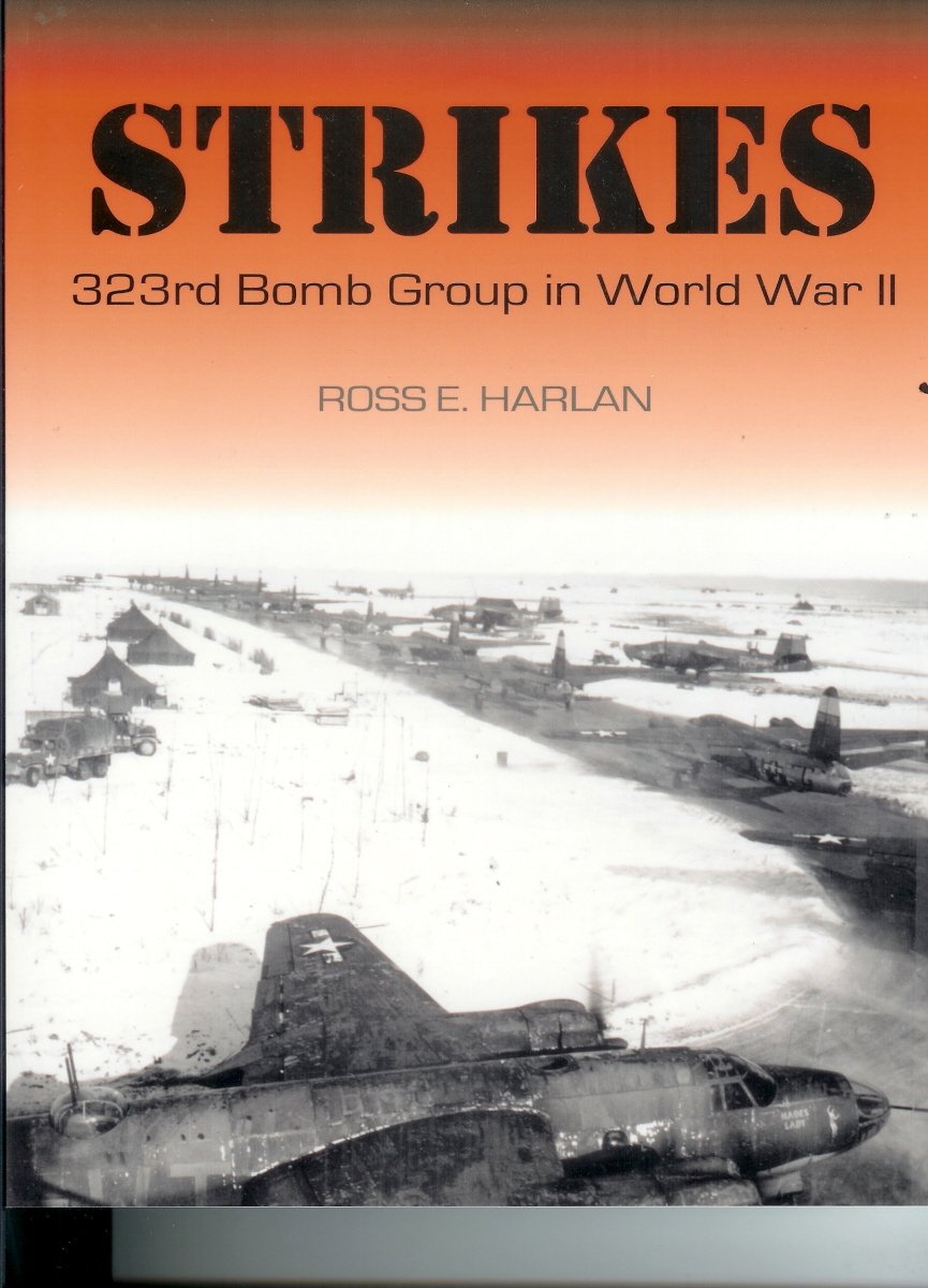 Strikes: 323rd Bomb Group in World War II pdf epub