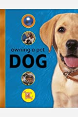Owning A Pet: Dog Paperback