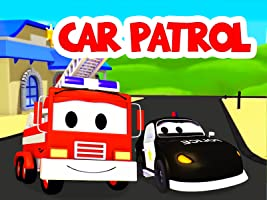 The Car Patrol of Car City: The Adventures of Mat the Police Car and Frank the Fire Truck