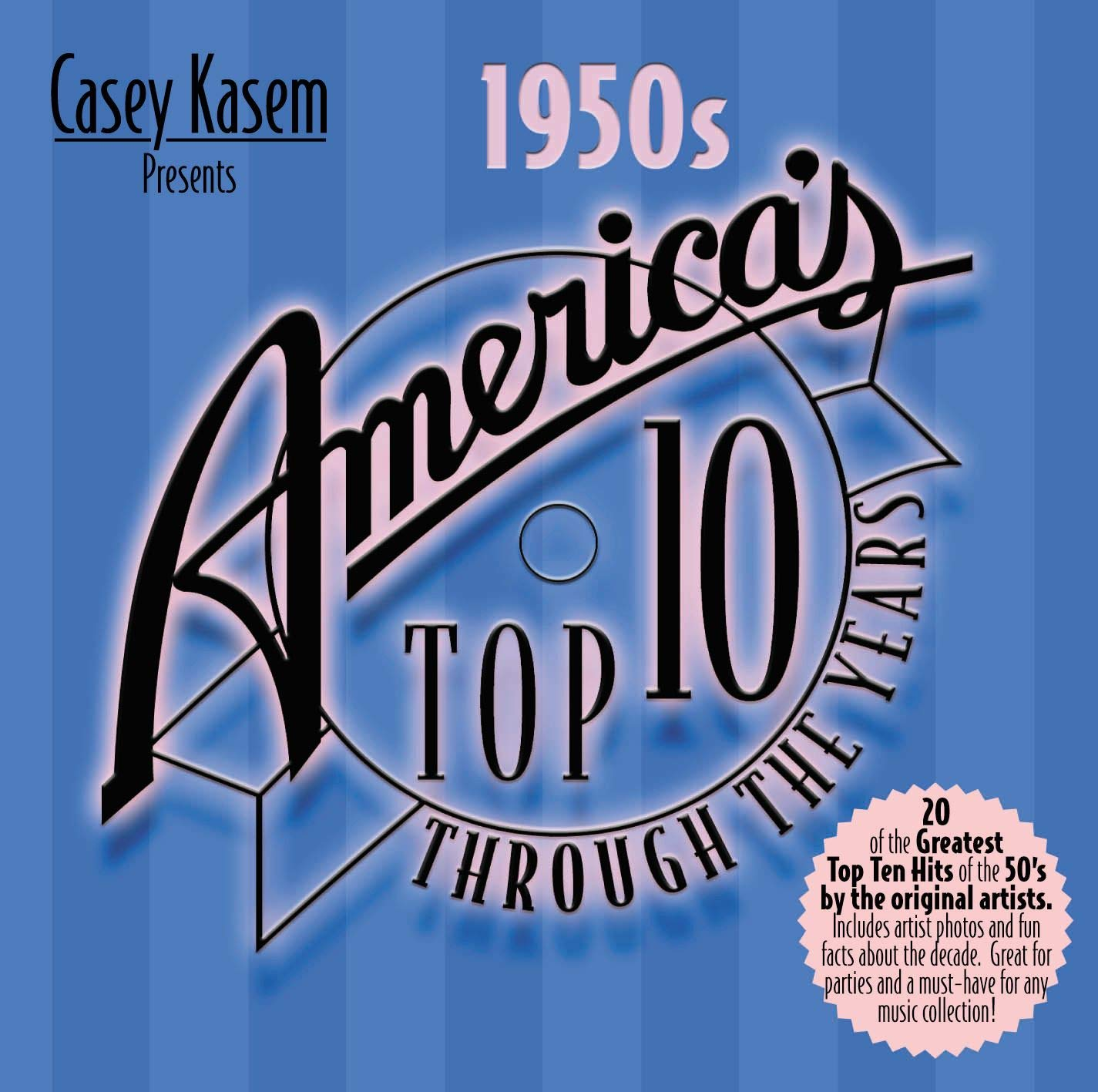 Casey Kasem Presents: America's Top 10 Through the Years - The 1950s by Top Sail Productions