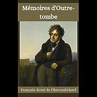Mémoires d'Outre-tombe illustrée (French Edition)