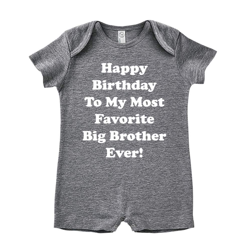 Baby Romper Happy Birthday to My Most Favorite Big Brother Ever