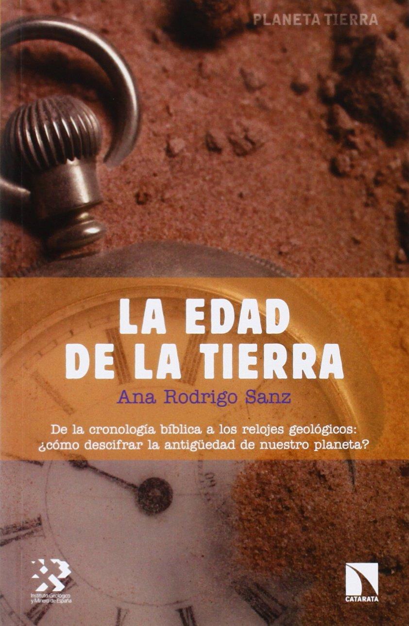 La edad de la Tierra (Spanish) Paperback – September 1, 2014