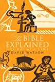 The Bible Explained One Day at a Time: Basic Edition