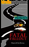 Fatal Fallout (Vikram Rana Mystery Book 4)