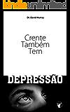 Crente Também Tem Depressão