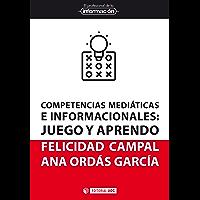 Competencias mediáticas e informacionales. Juego y aprendo (EPI nº 52)