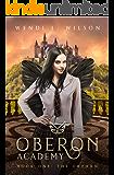 Oberon Academy Book One: The Orphan