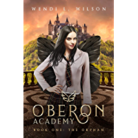 Oberon Academy Book One: The Orphan (English Edition)