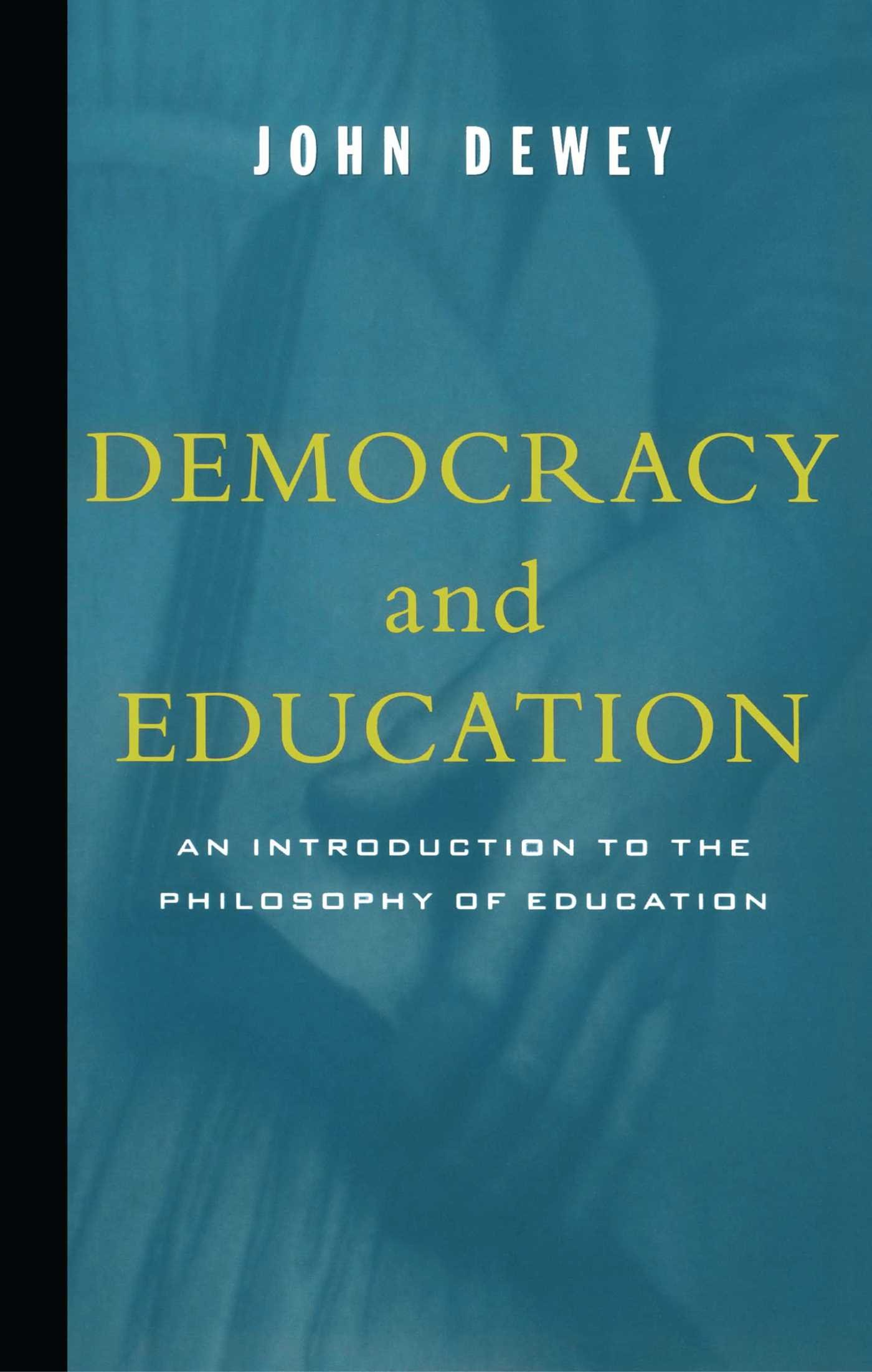 Democracy And Education: John Dewey: 9780684836317: Amazon.com: Books