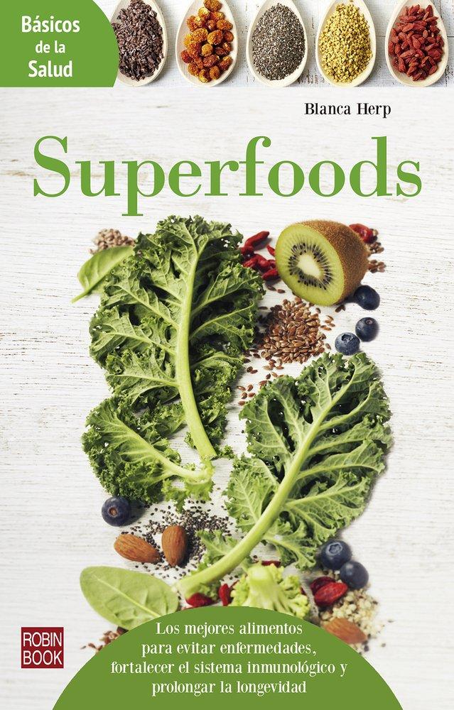 Superfoods (Básicos de la salud): Amazon.es: Herp, Blanca: Libros