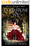 Cold Stone & Ivy: The Ghost Club (The Empire of Steam)