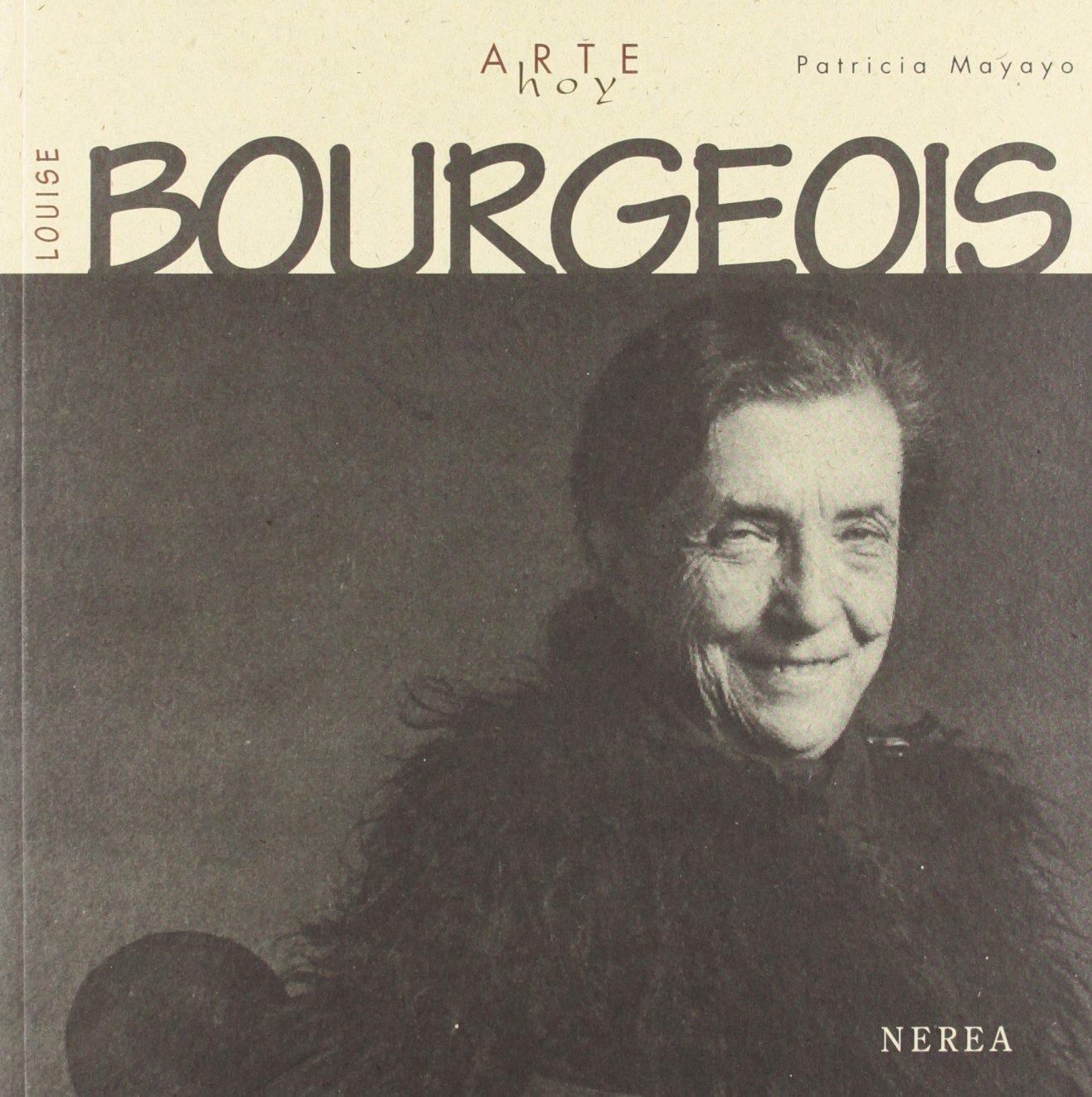 Download Louise Bourgeois (Arte hoy) (Spanish Edition) pdf