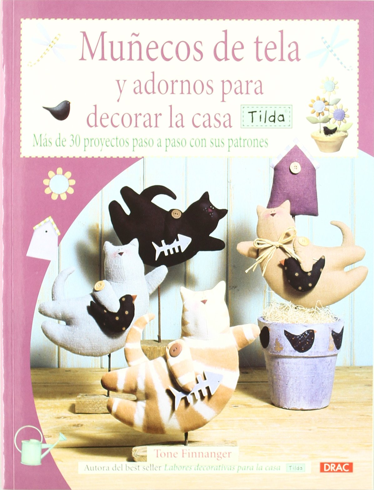 Munecos de tela y adornos para la casa / Cloth dolls and decorations for home: Tilda (Spanish Edition) (Spanish) Paperback – September 1, 2011
