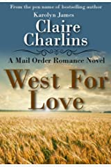 West For Love (A Mail Order Romance Novel) (1) (Anna & Thomas) (A Mail Order Romance series) Kindle Edition