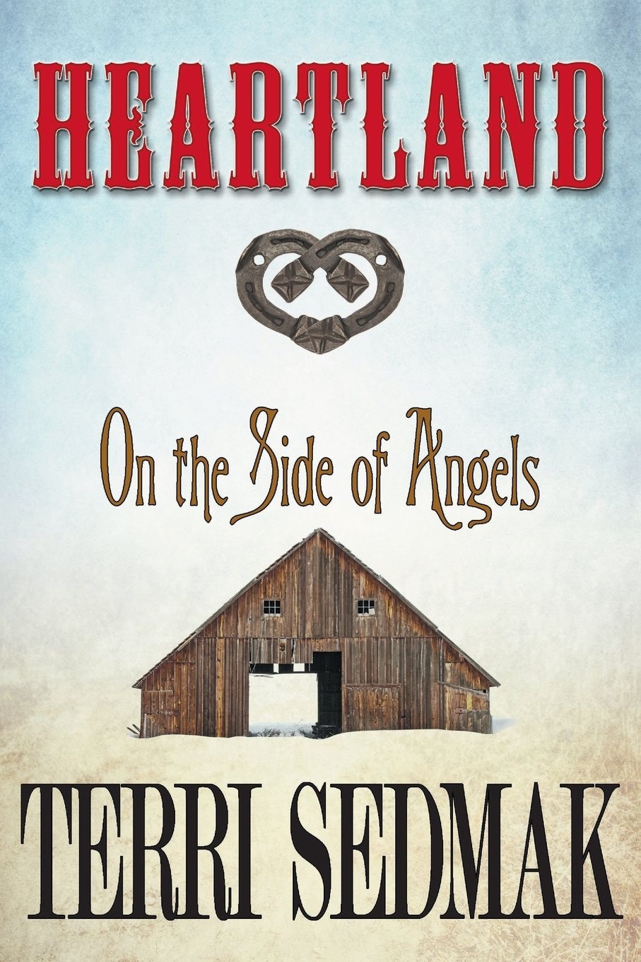 Read Online Heartland: On the Side of Angels (The Liberty & Property Legends) PDF