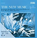 The New Music: Penderecki, Stockhausen, Brown, Pousseur