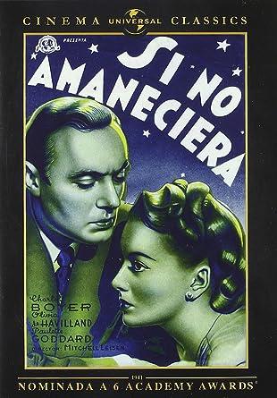 Si No Amaneciera (Classics) [DVD]: Amazon.es: Varios: Cine y ...
