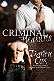 Criminal Pleasures (English Edition)