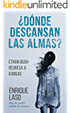 ¿Dónde descansan las almas?: Ethan Bush regresa a Kansas