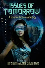 Issues of Tomorrow: A Science Fiction Anthology Paperback
