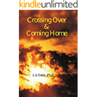 Crossing Over and Coming Home