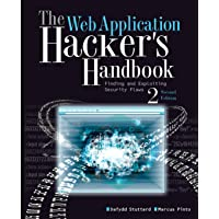 The Web Application Hacker′s Handbook: Finding and Exploiting Security Flaws