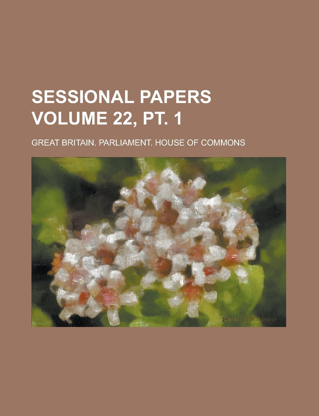 Sessional Papers Volume 22, pt. 1 PDF