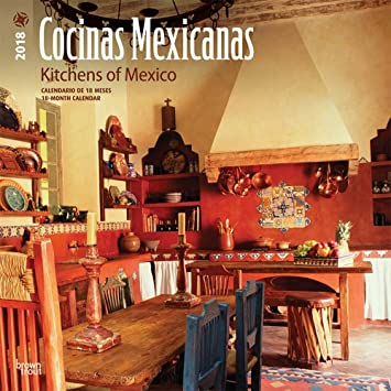 Cocinas Mexicanas Cocinas de México 2018 calendario de pared: Amazon ...