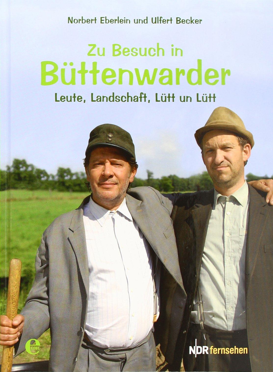 Zu Besuch in Büttenwarder: Leute, Landschaft, Lütt & Lütt