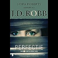 Perfectie (Eve Dallas Book 18)