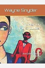 Man On My Shoulder: And Other Strange Stories Paperback