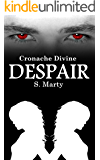 Despair (Cronache Divine Vol. 4)