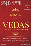 "Essence of Vedas: Know the startling facts about ""Vedas"" – a timeless heritage that humanity possesses (Religion of Humanity Book 2)"