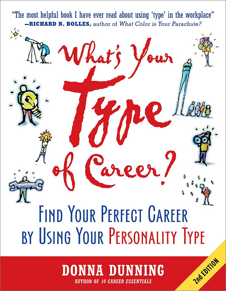 What's Your Type of Career?: Find Your Perfect Career by Using Your Personality Type PDF