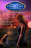 The Little Mermaid (Faerie Tale Collection Book 11)
