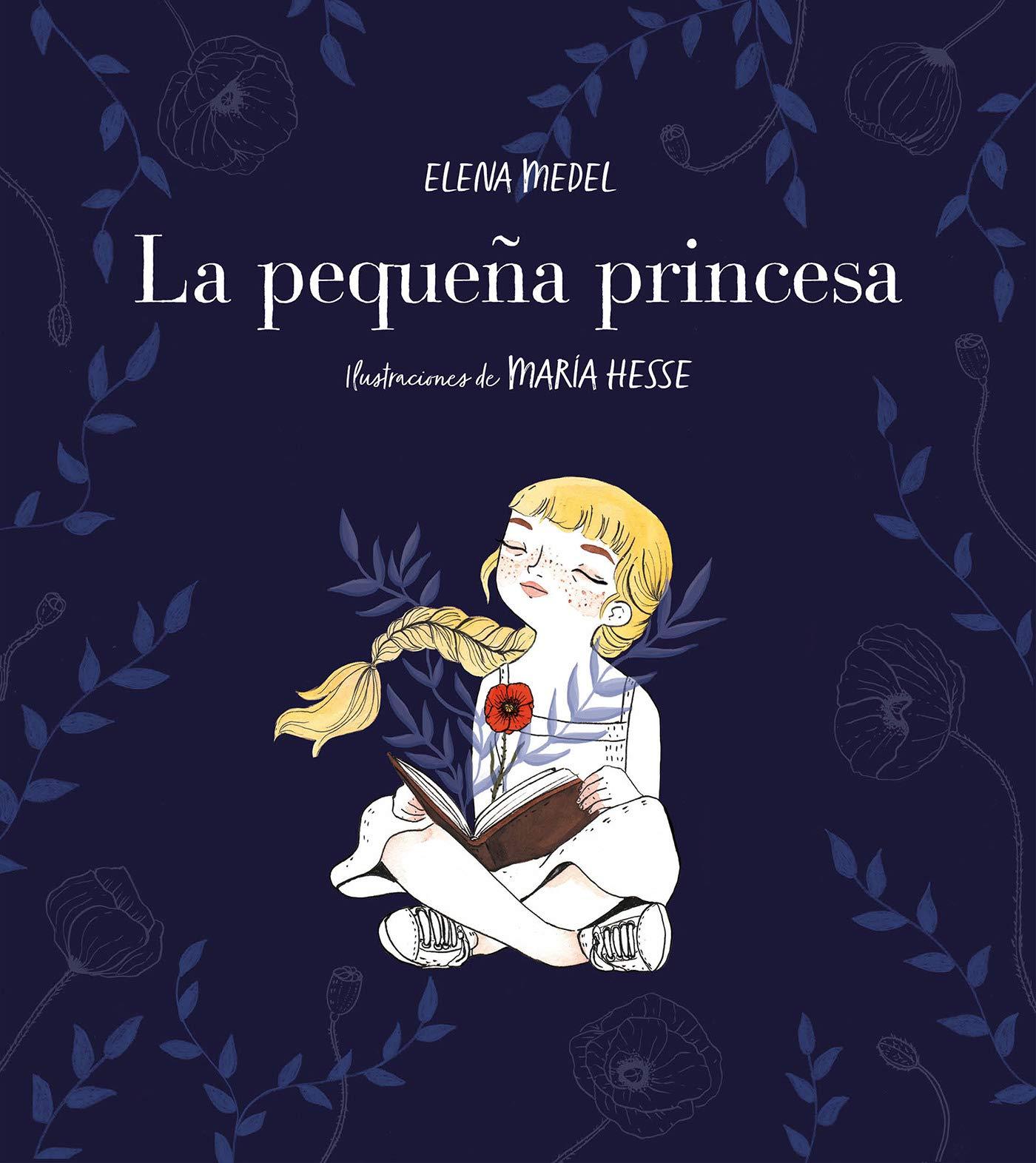 La pequeña princesa (Montena): Amazon.es: Elena Medel, María ...