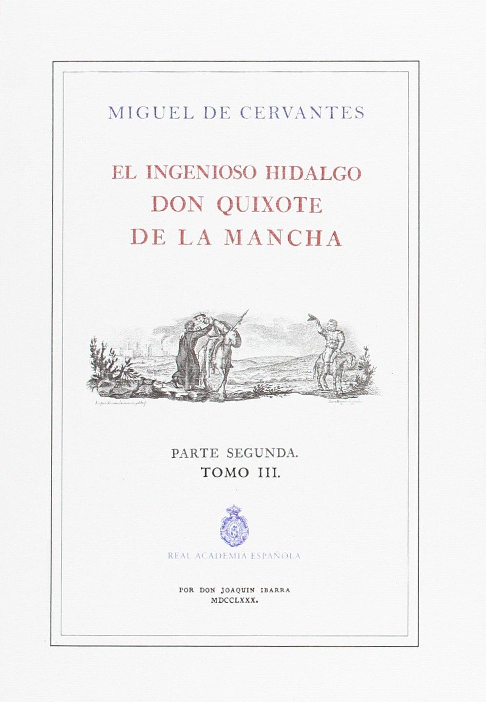 QUIJOTE DE LA RAE, EL. TOMO 3 (ED. DE IBARRA)